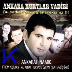 Ankara Kurtlar Vadisi - Ankaralı Namık, Ethem Yeşiltaş, Ali Albay, Teksaslı Özcan, Şentepeli Şükrü