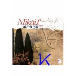 Yâr-u Yâr, Kalpten Kalbe Ezgiler - Mikail