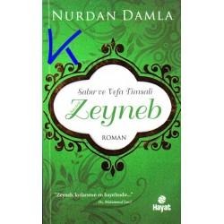 Sabır ve Vefa Timsali Hazreti Zeyneb - Nurdan Damla