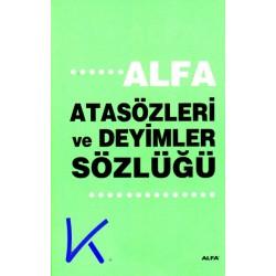 Atasözleri ve Deyimler Sözlüğü - Alfa