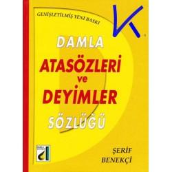 Atasözleri ve Deyimler Sözlüğü - Şerif Benekçi - Damla
