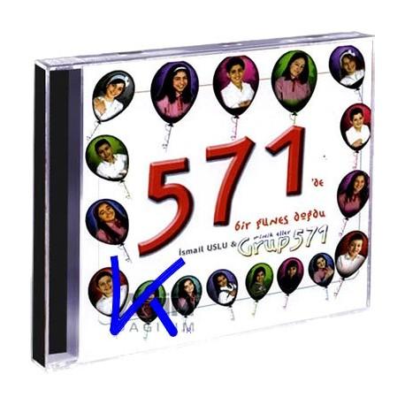 571 de Bir Güneş Doğdu - Minik Eller Grup 571